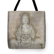 Buddha In The End Quote Tote Bag