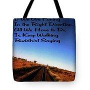 Buddhist Proverb Tote Bag
