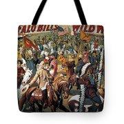 Buffalo Bill: Poster, 1908 Tote Bag