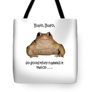 Bufo Bufo Toad So Good They Named It Twice Tote Bag