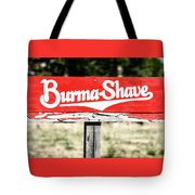 Burma Shave #1 Tote Bag