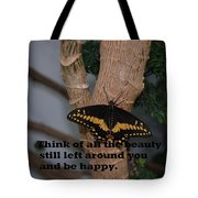 Butterfly Thing Of Beauty Tote Bag