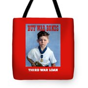 Buy War Bonds -- Third War Loan Tote Bag
