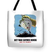 Buy War Savings Bonds Tote Bag