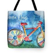 California Days - Art By Linda Woods Tote Bag