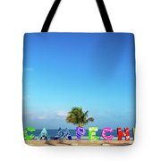 Campeche Sign And Sea Tote Bag