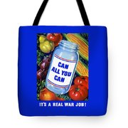 Can All You Can -- Ww2 Tote Bag