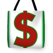 Capitalist Dollar Tote Bag