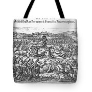 Capture Of Atahualpa, 1532 Tote Bag