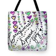 Caregivers Spread Joy Tote Bag