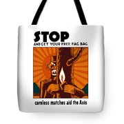 Careless Matches Aid The Axis Tote Bag