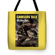 Careless Talk Got There First  Tote Bag