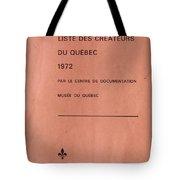 Carole Spandau Archived Liste Des Createurs Du Quebec 1972 Tote Bag