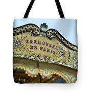 Carrousel De Paris Tote Bag