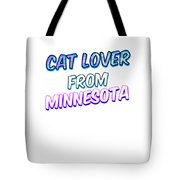 Cat Lover From Minnesota 2 Tote Bag