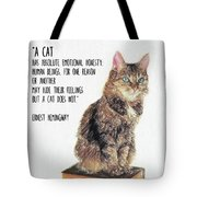 Cat Quote By Ernest Hemingway Tote Bag