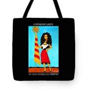 Catalan Lady / La Ramona Tote Bag