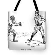 Catcher & Batter, 1889 Tote Bag