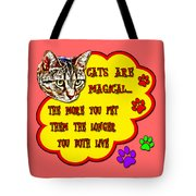 Cats Are Magical Tote Bag
