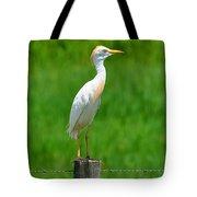 Cattle Egret On Post Tote Bag
