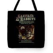Caverns And Rabbits Tote Bag