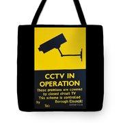 Cctv Warning Sign Tote Bag
