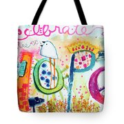 Celebrate Hope #2 Tote Bag