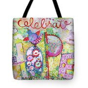 Celebrate Hope Tote Bag