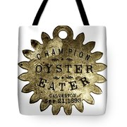 Champion Oyster Eater - To License For Professional Use Visit Granger.com Tote Bag