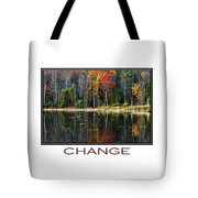 Change Inspirational Poster Art Tote Bag