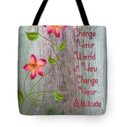 Change Your World Tote Bag