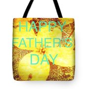 Cheerful Father's Day Tote Bag