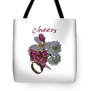 Cheers  A Greeting Card Tote Bag