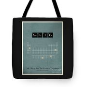 Chemistry Of A Nation Tote Bag