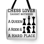 Chess Player Gift Between A Queen Rook Hard Place Chess Lover Tote Bag