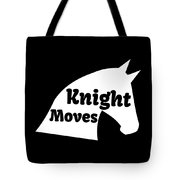 Chess Player Gift Knight Moves Horse Lover Chess Lover Tote Bag