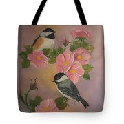 Chickadees And Roses Tote Bag
