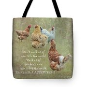 Chickens With Attitude  Tote Bag