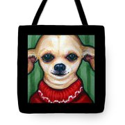 Chihuahua In Red Sweater - Boss Dog Tote Bag