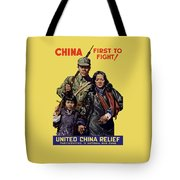 China - First To Fight - Ww2 Tote Bag