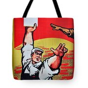 Chinese Communist Party Workers Proletariat Propaganda Poster Tote Bag