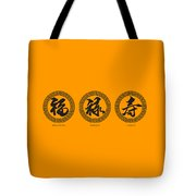 Chinese Text Calligraphy Of Good Fortune Prosperity And Longevity Tote Bag