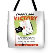 Choose For Victory -- Ww2 Tote Bag