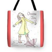 Choose Joy Woman Tote Bag