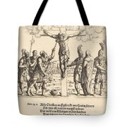 Christ Is Given Vinegar To Drink Tote Bag