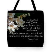 Christ Lives In Me Tote Bag