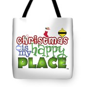 Christmas Is My Happy Place Tote Bag