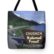 Chugach National Forest Sign And Scenic Tote Bag