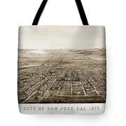City Of San Jose County Of Santa Clara 1875 Tote Bag