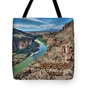 Cliff View Of Big Bend Texas National Park And Rio Grande Text Big Bend Texas Tote Bag